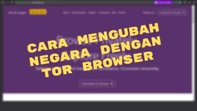 Photo of Cara Mengubah Negara Asal Di Tor Browser