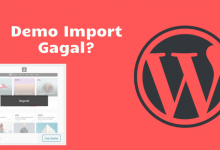 Photo of Solusi Demo Import Gagal Pada Tema WordPress?